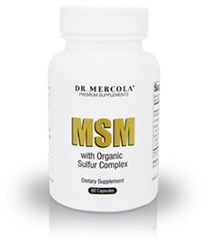 Take MSM with Organic Sulfur Complex to ensure that you're getting enough sulfur needed for glutathione production and other body functions.* http://products.mercola.com/msm-sulfur-supplement/
