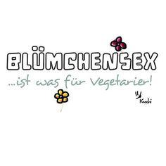 #Blümchensex ...ist was für #Vegetarier !!!  #lol #fun #spaß #sprüche #sketch #sketches #sketchclub #creative #blumen #boy #girl #frühlingsgefühle #frühling ✌️