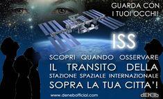 Osservare il passaggio della Stazione Spaziale Internazionale – ISS real time tracker | DENEB Official ©