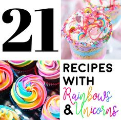 Whether you're planning a unicorn party or a fun afternoon, this list of unicorn food and rainbow desserts will go perfectly with your UnicornFrappuccino!