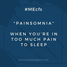 Chronically Hopeful  💜 Char    @chronic_hopeful  Apr 11 More #pwME are not just tired! The fatigue is not the worst of the symptoms.  #ChronicPain & #inflammation as well as physical #weakness and cognitive dysfunction are just some of the nasty symptoms they battle daily.  #MEcfs #SevereME #ChronicIllness #Neurological #MillionsMissing