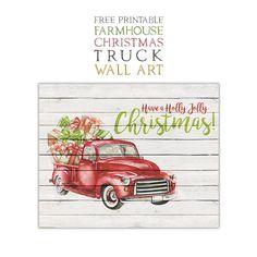 Free Printable Farmhouse Christmas Truck Wall Art - The Cottage Market Christmas On A Budget, Christmas Truck, Christmas Scenes, Christmas Wood, Christmas Gift Tags, Christmas Crafts, Christmas Games, Plaid Christmas, Christmas Things