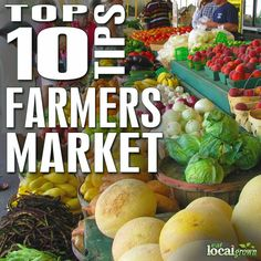 10 Pointers for Farmers Market Shopping