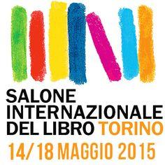 Riparte il Salone Internazionale del Libro di #Torino #sapevatelo #SalTo2015