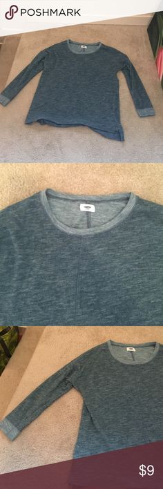 Long sleeve shirt (sweatshirt material) Dark aqua blue long sleeve shirt, comfy material, lightly worn. Old Navy Brand. Perfect for wearing around the house with your favorite pair of PJ pants or wearing to school on a Monday when you want to be comfy but also super cute! Old Navy Tops Tees - Long Sleeve