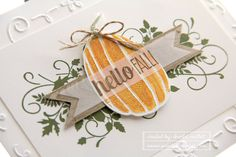 Fall Fest, Seasonally Scattered, For all Things stamp sets. Stampin' Up!