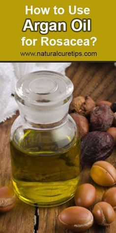 How to Use Argan Oil for Rosacea Argan Oil Eyes, Argan Oil Hair Serum, Home Remedies For Rosacea, Home Remedies Beauty, Uses For Argan Oil, Oil Uses, Natural Cures, Natural Skin Care, Natural Health