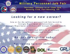 The Georgia Department of Corrections and the Georgia National Guard are hosting the Military Personnel Job Fair on January 16, 2014 from 10 am to 2 pm at the Benning Club at Fort Benning.