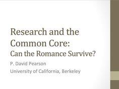Dr. P. David Pearson: Research & the Common Core: Can the Romance-Surviv...