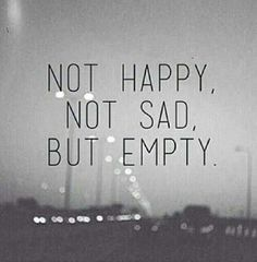 Not Happy, Not Sad But Empty Pictures, Photos, and Images for ...