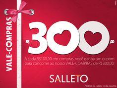 Vale compras apaixonado SALLETO. Promoção válida por tempo determinado. Itabuna| Bahia.