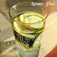 How to Make Homemade Alkaline Water - IgniteGirls® Fitness Detox Drinks, Healthy Drinks, Healthy Water, Detox Juices, Healthy Foods, Healthy Eating, Make Alkaline Water, Alkaline Water Filter, Digestive Detox