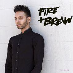 Kai Exos - Fire & Brew