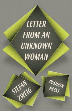 Letter from an Unknown Woman and Other Stories by Stefan Zweig, http://www.amazon.com/dp/1906548935/ref=cm_sw_r_pi_dp_RN3Ysb1EYR64N
