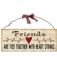 Wooden Sign Decor 10x4 inch Friends Are Tied Together With Heart Strings #Unbranded #Contemporary