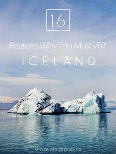 16 Reasons Why You Must Visit Iceland Right Now.