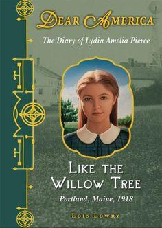 Dear America: Like the Willow Tree - Scholastic