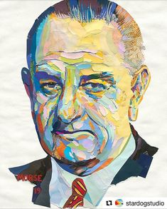 LBJ Portrait commission piece by John Morse. Artist, Painting, Male Sketch, Paper Collage Art, Portrait, John