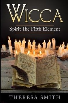 Wicca: Spirit The Fifth Element (New Paperback) by Theresa Smith