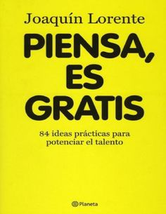 84 practice ideas to improve your talent. The book is in spanish. Books You Should Read, Books To Read, Good Books, My Books, Coaching, Free Seo Tools, Ideas Prácticas, Talent Management, Inspirational Books