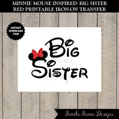 INSTANT DOWNLOAD Red Minnie Mouse Inspired Printable Big Sister Iron on Transfer by PamelaReneeDesigns, $2.00. Perfect for trip to Disneyland, Disney World or a Disney Cruise.