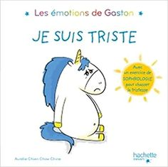 Buy Les émotions de Gaston - Je suis triste by Aurélie Chien Chow Chine and Read this Book on Kobo's Free Apps. Discover Kobo's Vast Collection of Ebooks and Audiobooks Today - Over 4 Million Titles!