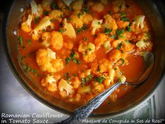 "Home Cooking In Montana: Romanian Cauliflower in Tomato Sauce... or ""Mancare de Conopida in Sos de Rosii"""