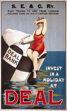 England - Kent - Deal - Invest in a Holiday at Deal', SE&CR poster, c Posters Uk, Railway Posters, Poster Prints, Train Posters, Retro Posters, Retro Advertising, Vintage Advertisements, Vintage Ads, Train Art