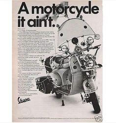 A motorcycle it ain't · Vintage Vespa ad