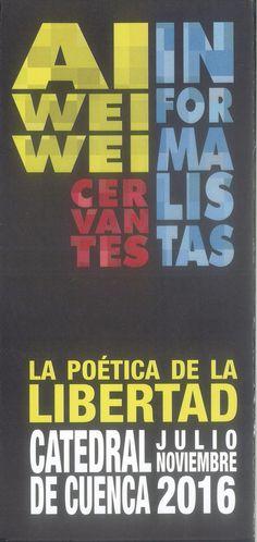 """""""La poética de la libertad"""" exposición de Ai Wei Wei y otros artistas informalistas en la Catedral de Cuenca, Julio a Noviembre de 2016 #Cuenca #AiWeiWei #CatedraldeCuenca #Exposiciones"""