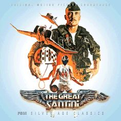 """""""The Great Santini"""" (1979).  Music from the movie soundtrack which was not released until 2011 by FSM."""