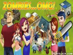 Zombies...OMG  Android Game - playslack.com , The municipality is panic-stricken, the roadways are changed  with travelling  asleep and you are almost the only undead person. limb yourself and cleanable the roadways of your home municipality of multitudes of zombies. You are to defend your family and return the municipality to living groups. The game is a collection of a passageway game and RPG; create your character, limb him with brand-new armaments, get assets and wreck zombies as well.
