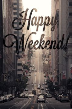 Here are 100 happy weekend quotes and sayings to help you celebrate the weekend. Friday, Saturday and Sunday are the best days to relax and have fun and they make up the weekend. Bon Weekend, Friday Weekend, Happy Friday, Hello Weekend, Happy Tuesday, Happy Saturday, Nice Weekend, Saturday Morning, Days Of Week