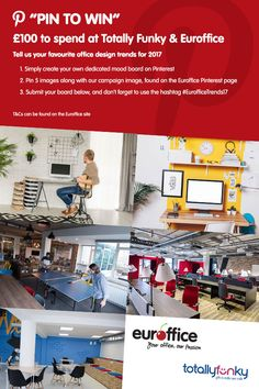 For your chance to win £100 - pin 5 images of your favourite office design trends as well as pinning this image.  Don't forget to use #EurofficeTrends17