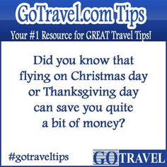 Did you know that flying on Christmas day or Thanksgiving day can save you quite a bit of money?  #TravelTips