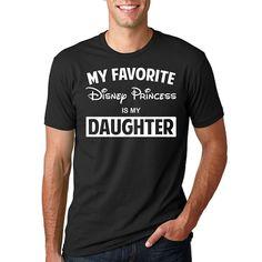 Disney My Favorite Disney Princess is my Daughter by HimAndGem