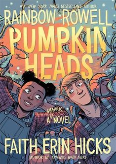 Rainbow Rowell unveils cover for first graphic novel, illustrated by Faith Erin Hicks Graphic Novels Ya Books, Good Books, Books To Read, Comic Books, Comic Book Covers, Jhon Green, Best Pumpkin Patches, Comic Manga, Rainbow Rowell