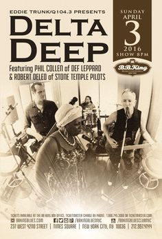 Delta Deep ft. Phil Collen of Def Leppard & Robert Deleo of Stone Temple Pilots (4.3.16)