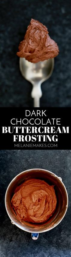 This decadent, five ingredient Dark Chocolate Buttercream Frosting takes just five minutes to prepare. You'll never stray towards the aisles of canned frosting again with this recipe in your back pock (Dark Chocolate Desserts) Best Dessert Recipes, Sweets Recipes, Fun Desserts, Baking Recipes, Delicious Desserts, Cake Recipes, Chocolate Buttercream Frosting, Canned Frosting, Cake Icing