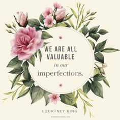 We Are Valuable in Our Imperfections