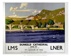 Dunkeld Cathedral on the river tayQuicker by rail LNER on VintageRailPosters.co.uk Prints