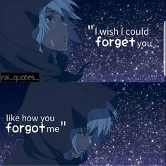 F*ck you (person im not going to name) your not gonna control me you forgot me and dont even call me anymore you dont do that to family. Do you know how many times youve crossed my mind i have probably crossed your rarely. Thanks for abandoning me. Sad Anime Quotes, Manga Quotes, Sad Quotes, Best Quotes, Love Quotes, Inspirational Quotes, Manga Comics, Anime Life, Picture Quotes