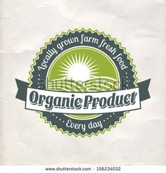 Vintage eco green sticker label of healthy organic natural farm fresh food  by Elena Kalistratova, via Shutterstock