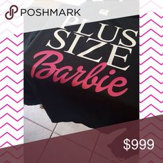 ARRIVED! PLUS SIZE BARBIE SHIRT ❤️ 1X,2X,3X. True to size. PRICE IS FIRM. Super comfy and soft! Tops Tees - Short Sleeve