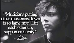 Ashton Irwin, preach this! I'm also a musician and this is just fantastic.