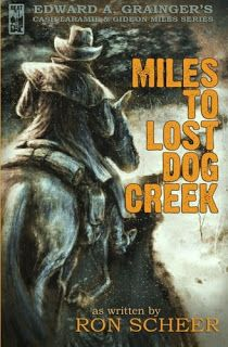 "Kevin's Corner: Rreview: ""Miles To Lost Dog Creek (Cash Laramie an..."