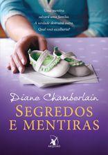 """Comunidade Resenhas Literárias: RESENHA  - :""""SEGREDOS E MENTIRAS"""" - DIANE CHAMBERL..."""
