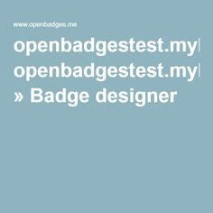 openbadgestest.myknowledgemap.com » Badge designer