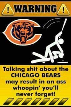 Only Chicago Bears fans can talk shit about our own team. AKA Bear's fans are the only ones that can talk shit about Cutler. Or else read the sign! Bears Football, Football Memes, Football Team, Nfl Memes, Funny Memes, Hilarious, Chicago Bears Pictures, Bears Game, Nfl Buffalo Bills