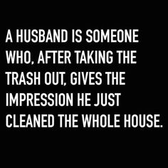 Husband/boyfriend, its all the same! And yes, this is def true at least in MY case!) quotes funny Funny Pictures Of The Week - Wedding Quotes, Wedding Humor, Husband Humor, Funny Husband, Husband Wife, Wife Quotes, Husband Quotes, Attitude Quotes, Marriage Humor